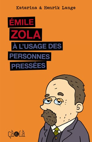 ZOLA FOR PEOPLE IN A HURRY